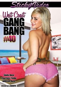 West Coast Gang Bang 40